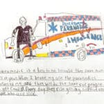 """Pencil crayon drawing of a paramedic standing in front of an ambulance with the text: """"A paramedic is a hero to me because they save multiple lives a year. When I broke my arm the paramedics comforted me and they will do the same for people who get Covid 19. Every day they risk getting sick from other people who are sick."""""""