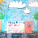 """Pencil cryon drawing of a truck driving on a sunny day with the following text: """"Truck drivers help a lot because if we did not have truck drivers we would have no food"""""""