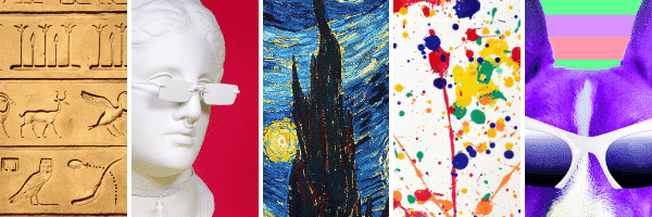 """5 columns with a different image in each, from left to right: Egyptian hieroglyphs, white marble bust, van Gogh's """"Starry Night"""", paint splatter, bright neon coloured image of a dog wearing sunglasses"""