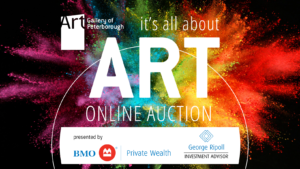 """black background with rainbow colours with white text that says """"Art Gallery of Peterborough It's All About ART Online Auction presented by George Ripoll BMO Private Wealth"""""""